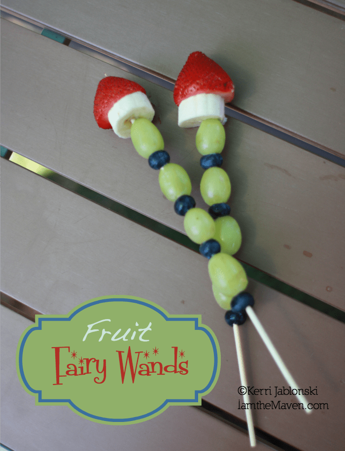 Fruit Fairy Wands - Kids in the Kitchen #Sponsored